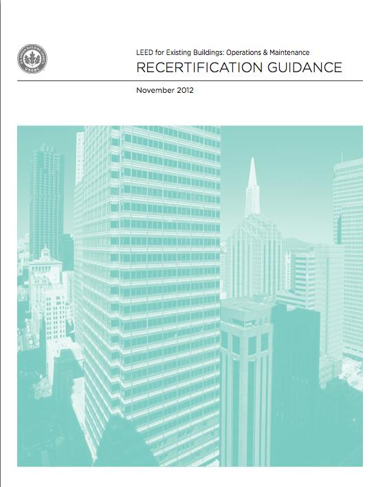 Leed For Existing Buildings Recertification Is Here Leeduser